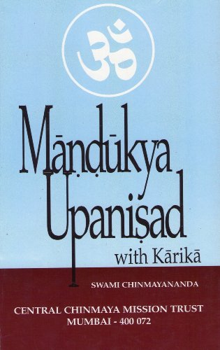 Discourses on Mandukya Upanisad with Gaudapada's Karika ; Original Upanisad Text in Devanagri with Transliteration in Roman Letters, Word-for-Word Meaning in Text Order (8175971444) by Swami Chinmayananda