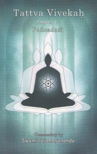 Tattva Vivekah/Chapter 1/Panchadasi: Swami Vidyaranya/Swami Tejomayananda