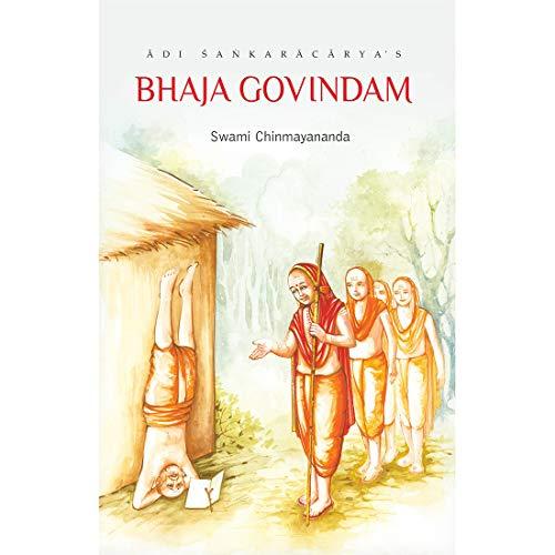 Bhaja Govindam: Swami Chinmayananda