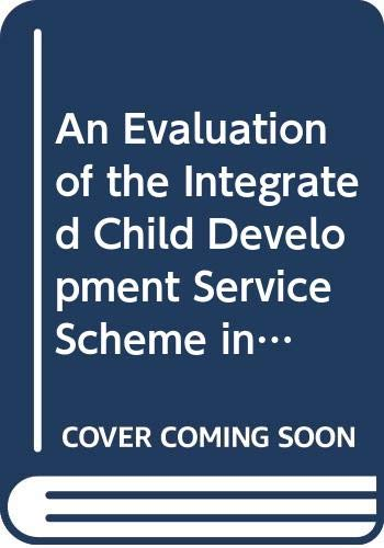 9788176000031: An Evaluation of the Integrated Child Development Service Scheme in India