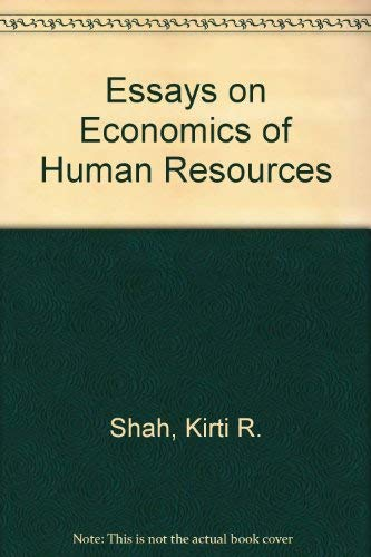 Essays on Economics of Human Resources. Signed: Shah, K.R.