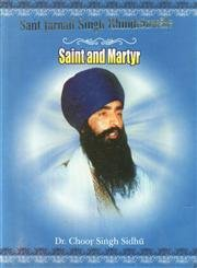 9788176017626: Sant Jarnail Singh Bhindranwale - Saint and Martyr.