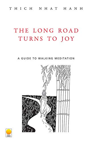 9788176210072: The Long Road Turns to Joy: A Guide to Walking Meditation