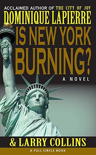 Is New York Burning: Lapierre, Dominique; Collins, Larry
