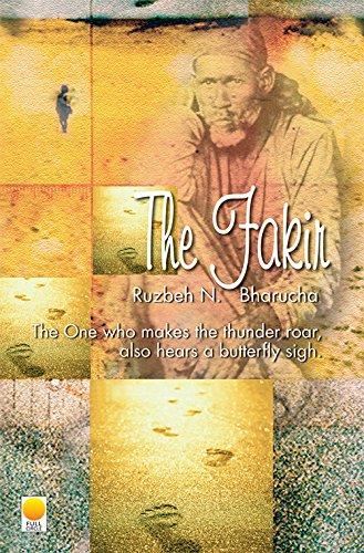 The Fakir: Ruzbeh N.Bharucha