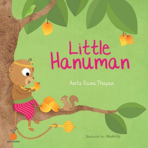 Little Hanuman: ANITA RAINA THAPAN
