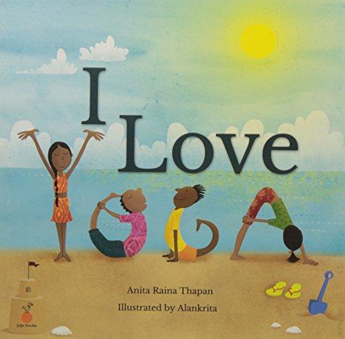 I Love Yoga: Thapan, Anita Raina
