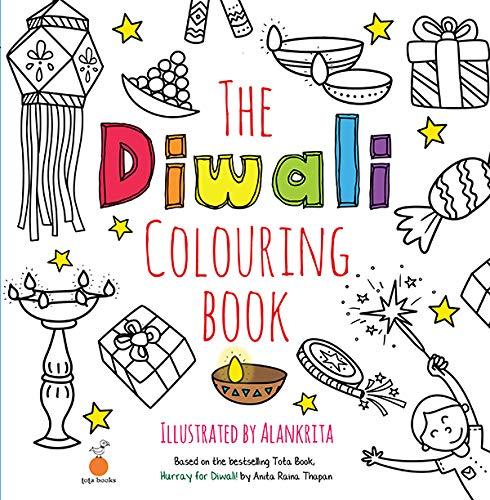The Diwali Colouring Book: Anita Raina Thapan