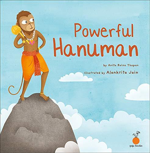 POWERFUL HANUMAN: ANITA RAINA THAPAN