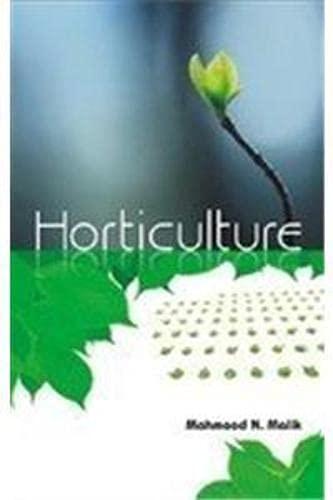 Horticulture: Mahmood N. Malik