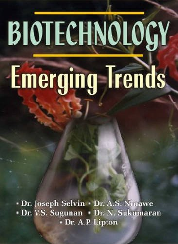 Biotechnology: Emerging Trends: Dr A.P. Lipton,Dr