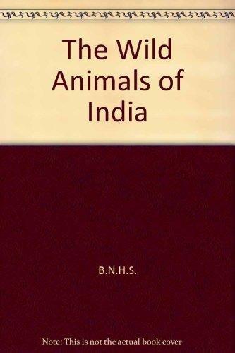 9788176221061: The Wild Animals of India