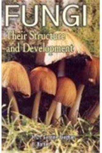9788176221177: Fungi: Their Structure and Development