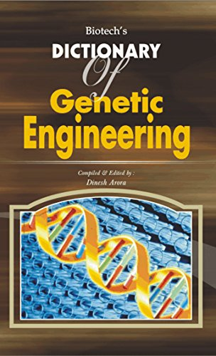 Biotech's Dictionary of Genetic Engineering