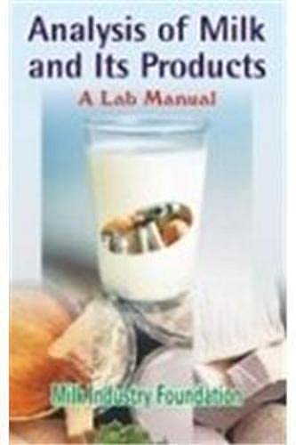 9788176221276: Analysis of Milk and Its Products: A Lab Manual
