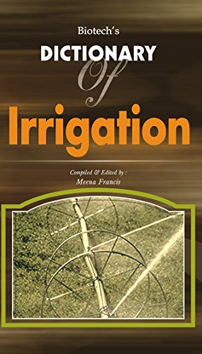 Biotech's Dictionary of Irrigation
