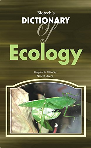 Biotech's Dictionary of Ecology