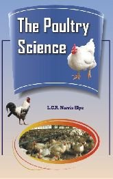 9788176221443: Poultry Science: The Selection, Rearing And General Treatment of Poultry