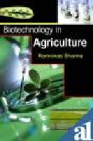 Biotechnology in Agriculture: Sharma, Ramniwas ed