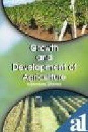 Growth and Development of Agriculture: Ramniwas Sharma