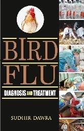 9788176221672: Bird Flu: Diagnosis and Treatment