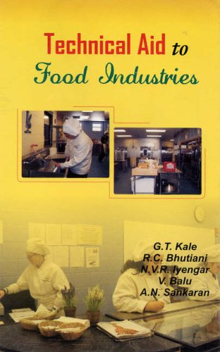 Technical Aid to Food Industries: A.N. Sankaran,G.T. Kale,N.V.R.