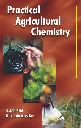 Practical Agricultural Chemistry, Second Edition: Auld, S J