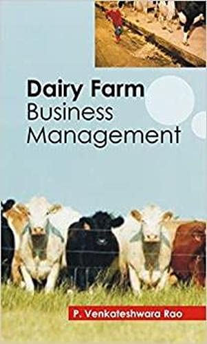 Dairy Farm Business Management: P. Venkateshwara Rao