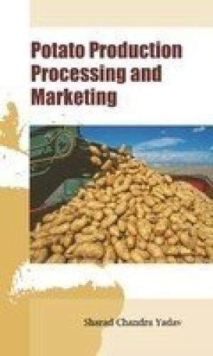 Potato Production Processing and Marketing: Sharad Chandra Yadav