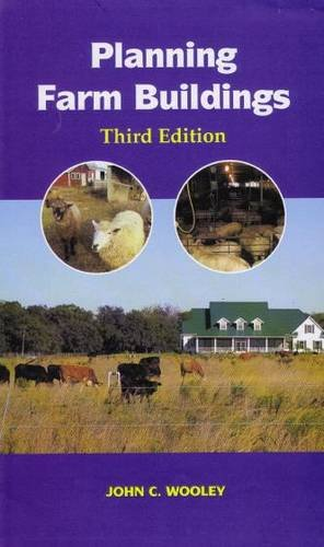 Planning Farm Buildings (3rd Edition)