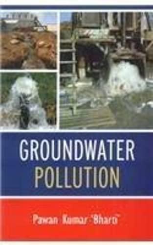 Groundwater Pollution: Pawan Kumar Bharti