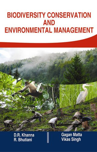 Biodiversity Conservation and Environment Management: edited by D.R.