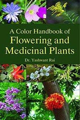A Color Handbook of Flowering and Medicinal