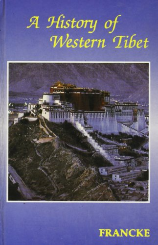 9788176240314: A History of Western Tibet: One of the Unknown Empire