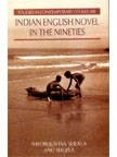 Indian English Novel in the Nineties: Sheobhushan Shukla and