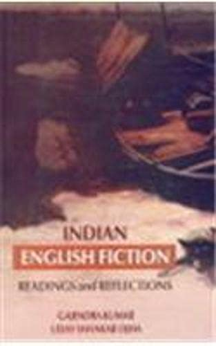 Indian English Fiction : Readings and Reflections: Gajendra Kumar and