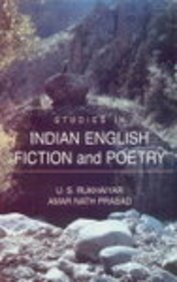 Studies in Indian English Fiction and Poetry: U S Rukhaiyar