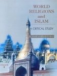 World Religions and Islam : A Critical Study (2 Vols-Set): Hamid Naseem Rafiabadi