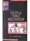 Dalits in Third Millennium: B C Mahapatra