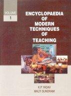 Encyclopaedia of Modern Techniques of Teaching (3 Vols-Set): K P Yadav and Malti Sundram