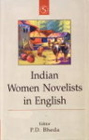 Indian Women Novelists in English: P D Bheda