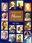 9788176255905: Immortal Heroes of the World