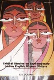 Critical Studies on Contemporary Indian English Women: Edited by K.V.