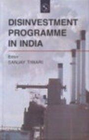 Disinvestment Programme in India: Sanjay Tiwari