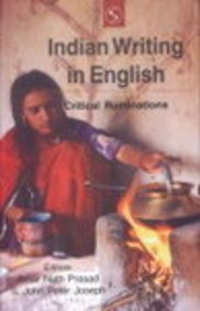 Indian Writing in English : Critical Ruminations: Amar Nath Prasad