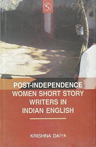 Post Independence Women Short Story Writers in: Krishna Daiya