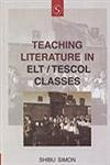 Teaching Literature in ELT-Tesol Classes: Shibu Simon