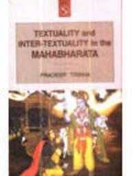 Textuality and Inter Textuality in the Mahabharata: Pradeep Trikha