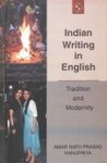Indian Writing in English : Tradition and: Amar Nath Prasad