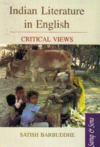 Indian Literature in English : Critical Views: Satish Barbuddhe